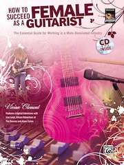 New From Alfred And The National Guitar Workshop: How To Succeed As A Female Guitarist