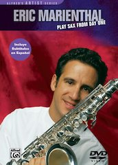 Alfred Presents Eric Marienthal: Play Sax from Day One DVD