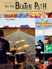 On The Beaten Path: The Drummer's Guide To Musical Styles And The Legends Who Defined Them
