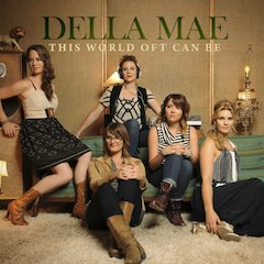 Della Mae Unveils This World Oft Can Be, Rounder Debut Set For Release On May 28