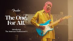 Fender® Debuts All-new American Professional II Series With Unifying 'the One. for All.' Campaign