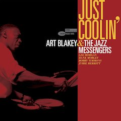 "Never-Before-Released Art Blakey & the Jazz Messengers Album ""Just Coolin'"" Due Out August 7"