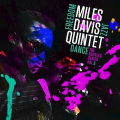 Columbia/Legacy Recordings Set to Release Miles Davis Quintet: Freedom Jazz Dance: The Bootleg Series, Vol 5