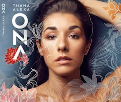 Vocalist, Composer Thana Alexa Unleashes the Universal Wild Woman in ONA, Available March 27, 2020