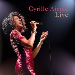 Cyrille Aimée Live Scheduled For Release June 22