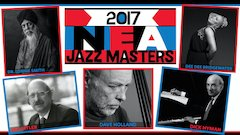 2017 Recipients of Nation's Highest Award in Jazz Announced