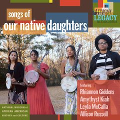 Our Native Daughters Explore New Touchstones in the Story of American Racism