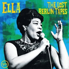 Ella Fitzgerald: The Lost Berlin Tapes Set for Release October 2, 2020 on Verve Records