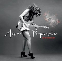 "Serbian ""Scorcher"" (USA TODAY) Ana Popovic Channels Hot Memphis Blues And Funk On 'Can You Stand The Heat' Out 4/16, Announces National Tour"