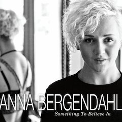 Swedish Star Anna Bergendahl Releases U.S. Debut April 30th on Decca Records