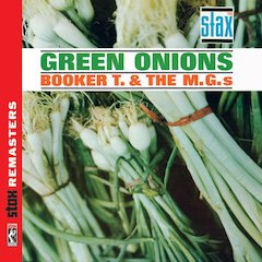 Concord Music Group Releases Booker T. & The MGs' Green Onions As Part Of Its Stax Remasters Series