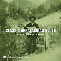 Mining the Interracial History of Appalachian Blues on New Smithsonian Folkways Compilation 'Classic Appalachian Blues' Out February 16