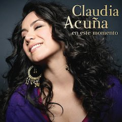 Acclaimed Chilean Vocalist Claudia Acuña Celebrates Her Marsalis Music Debut With En Este Momento Produced By Branford Marsalis, In Stores April 7th