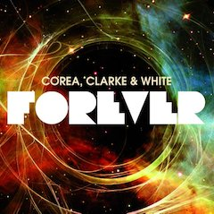 Corea, Clarke And White Explore The Roots Of Return To Forever On New 2-CD Set