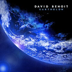 David Benoit: Earthglow [20 Apr 2010, Heads Up]