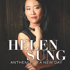 Pianist/Composer Helen Sung's Anthem for a New Day Plants Her Flag Firmly In The Jazz Landscape