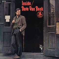 Fantasy Reissues Classic 1964 Album Inside Dave Van Ronk On Vinyl LP