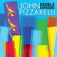 Singer/guitarist John Pizzarelli Delivers Twice The Musical Punch On New Album