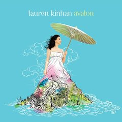 Singer-Songwriter Lauren Kinhan Releases Avalon, May 18 On E1 Music