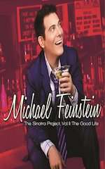 Michael Feinstein Releases The Sinatra Project, Volume II: The Good Life On October 25, 2011
