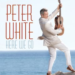 Guitarist Peter White Teams Up With David Sanborn And Kirk Whalum On New Heads Up Release