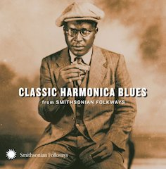 Classic Harmonica Blues Explores The American Musical Identity, Out May 21 On Smithsonian Folkways