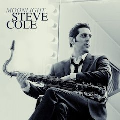 Steve Cole's New Album, Moonlight, Available Tomorrow On Artistry Music