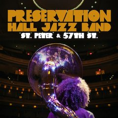 Preservation Hall Jazz Band Announce Release Of Live Recording From Carnegie Hall St. Peter And 57th Street