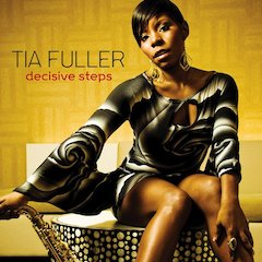 Saxophonist Tia Fuller Takes Decisive Steps On Her March 16 Release For Mack Avenue Records