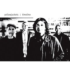 The Yellowjackets Celebrate 30 Years Together With The Release Of Timeline On Mack Avenue Records Label Debut, March 15
