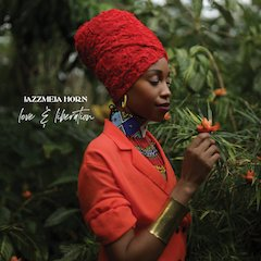 Jazzmeia Horn's Second Album Love And Liberation Is A Bold Declaration Of Musical Maturity, Cultural Identity, And Personal Growth