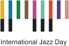 Worldwide celebration of International Jazz Day, 30 April