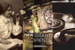 NEH Announces $18.6 Million for 199 Humanities Projects Nationwide